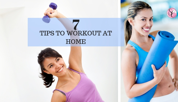 My  top 7 tips to workout at home