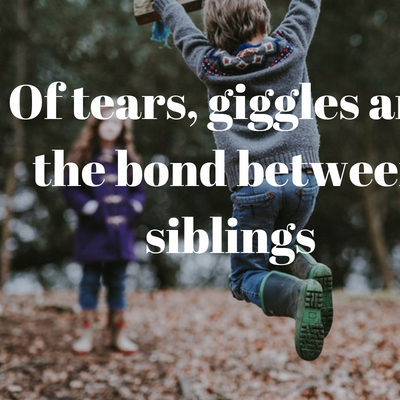 'Of tears, giggles and the bond between siblings'  by #TimesOfAmma