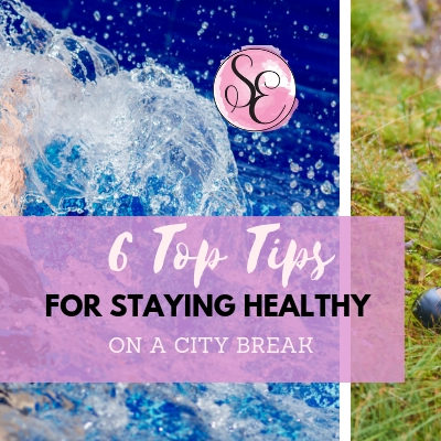 6 Top Tips for Staying Healthy on a City Break #MyFriendAlexa