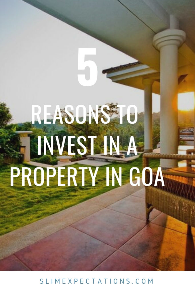 Planning to buy property in Goa? Homes, Villas are all a travellers dream here. #travel #beaches #holiday #Goa #India #slimexpectations