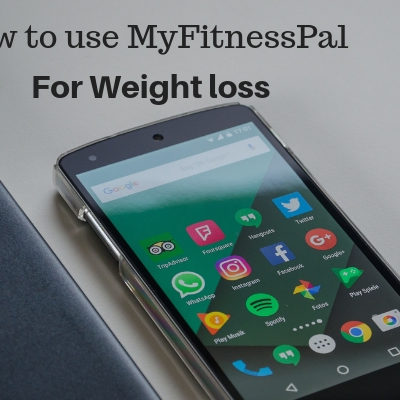 How to use #MyFitnessPal for weight loss