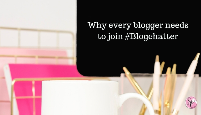 Why every blogger needs to join #Blogchatter