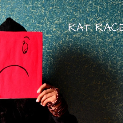 SELF LOVE R – What about Rat Race A TO Z CHALLENGE #ATOZCHALLENGE