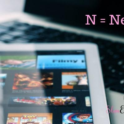 SELF LOVE NETFLIX N – A TO Z CHALLENGE #ATOZCHALLENGE