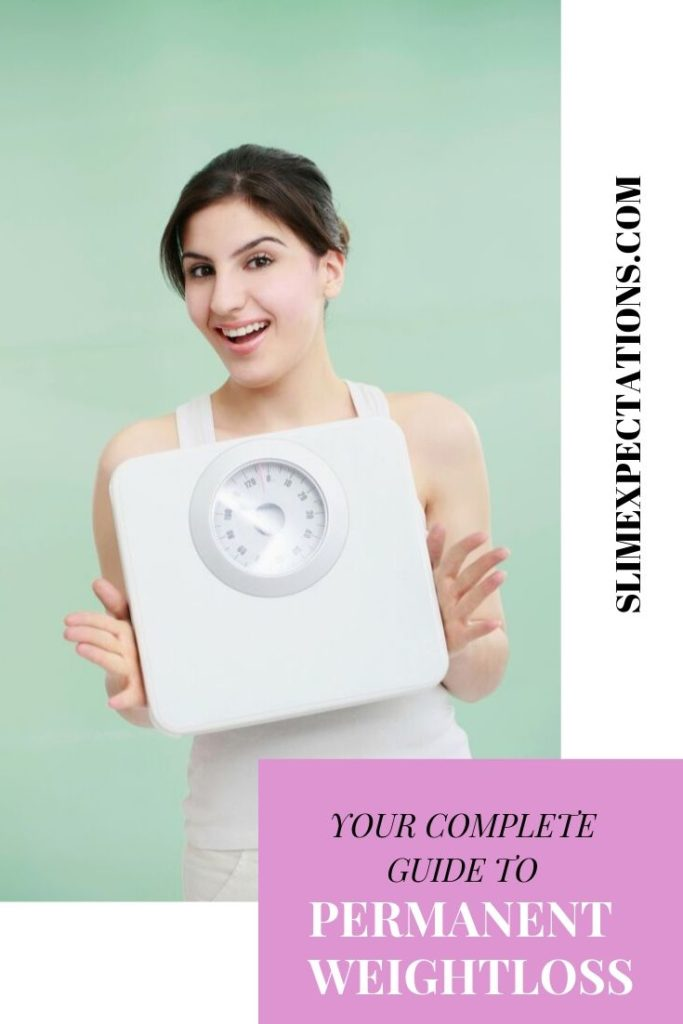 permanently | weight loss tips | losing weight tips | weight loss goals | tips for weight loss | quick weight loss diet | weight loss tip | 3slimexpectations #PermanentWeightLoss #WeightLossMadeReal #EasyWeightLoss #RealWeightLoss #WeightLossforWomen
