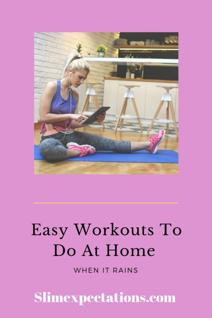 Workouts to do at home when it rains #slimexpectations #fitnesstips #exerciseplan #fitnessplan #hiit #homeworkouts freeworkoutplans #stepworkout #weeklyworkoutplans #workoutguide